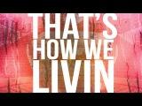 Teeflii - That's How We Livin ft. Snoop Dogg &amp Warren G