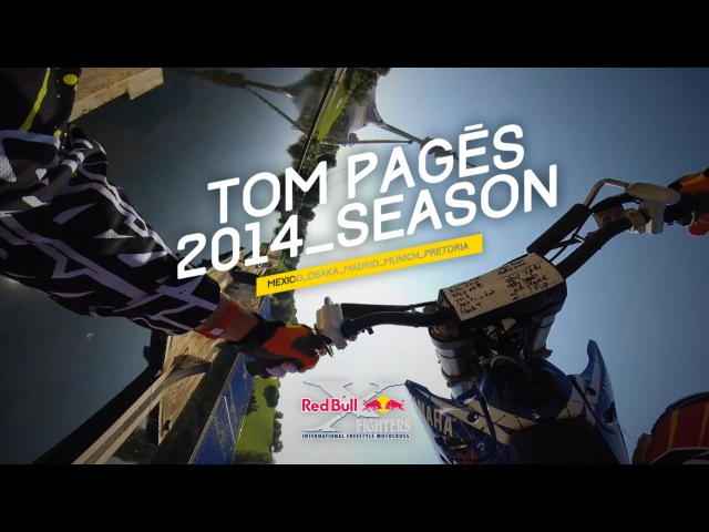 Tom Pages 2014 Season - RedBull X-Fighters