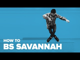 Как сделать трюк Бексайд Саванна на агрессивных роликах (How to BS Savannah Inline)