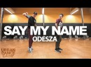 Say My Name Odesza Joseph Tsosh Choreography ft Dylan Mayoral URBAN DANCE CAMP