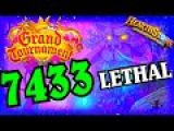 7 Thousand Lethal ~ The Grand Tournament ~ Hearthstone Heroes of Warcraft