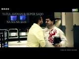Super Sako Tatul Avoyan - Na Na Na 2016 New