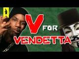 V for Vendetta - Thug Notes Summary &amp Analysis