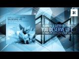 Kaimo K &amp Cathy Burton - You Deserve Life (Dennis Pedersen Sense Mix) Amsterdam Trance