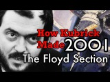 How Kubrick made 2001 A Space Odyssey - Part 2 The Floyd Section