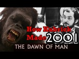 How Kubrick made 2001 A Space Odyssey - Part 1 The Dawn of Man