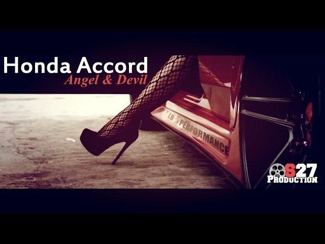 Honda Accord: Angel Devil