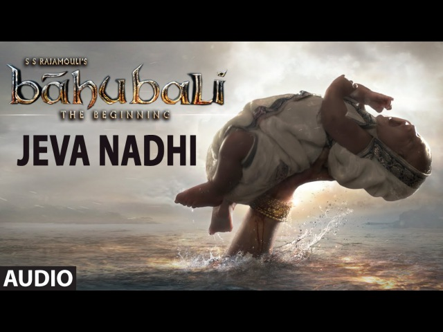 аудио телугу Jeva Nadhi Full Song Audio Baahubali Telugu Prabhas Rana Daggubati Anushka Tamannaah