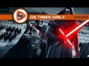Gs Times на GameZonaPSTv «Звёздные войны Эпизод 7», HTC One A9, вечный фонарик 18.06.2017