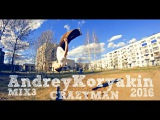 Andrey Koryakin MIX#3 2016 CRAZYMAN