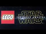 LEGO - STAR WARS : FORCE AWAKENS -  REVEAL TRAILER (LEAKED)