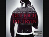 50 Cent - Maybe We Crazy - Get Rich Or Die Tryin' Soundtrack