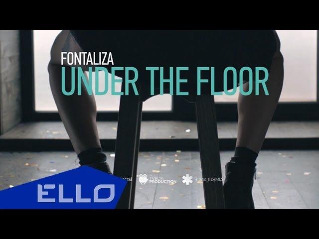 Fontaliza - Under the floor ELLO UP^