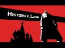 History vs. Vladimir Lenin - Alex Gendler