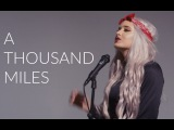 A THOUSAND MILES - VANESSA CARLTON - COVER BY MACY KATE FEAT. RICKY FICARELLI