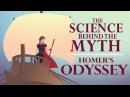 The science behind the myth Homer's Odyssey Matt Kaplan