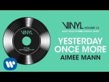 Aimee Mann - Yesterday Once More Official Audio