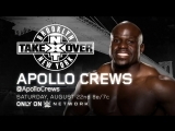 Анонс появления Аполло Крюса на NXT Takeover Brooklyn (5.8.15)