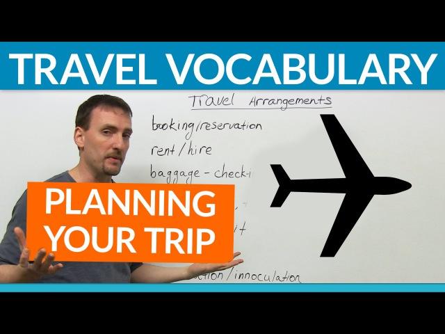 English Travel Vocabulary: Planning a Trip