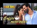 Coffee Peetey Peetey Gabbar Is Back Akshay Kumar Shruti Haasan Dev Negi Paroma Das Gupta