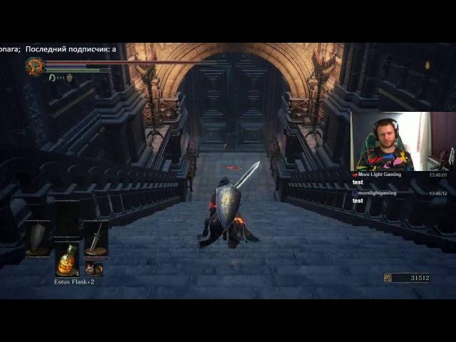 Dark Souls 3. Прохождение, часть 3. Cathedral of the Deep, Farron Keep, Catacombs of Carthus