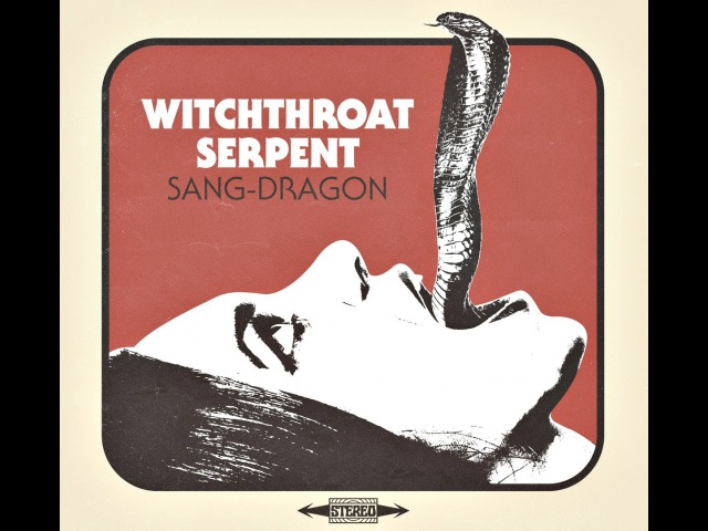 Witchthroat Serpent Sang-Dragon (New Full Album) 2016 Stoner Doom Metal