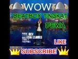 BeatBox Tingkat Dewa