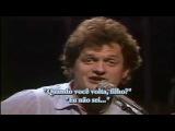 Harry Chapin - Cat's in the Cradle (1974) Legendado