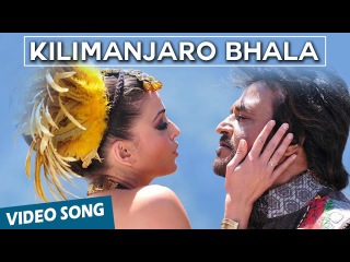 Kilimanjaro Bhala Official Video Song | Robot | Rajinikanth | Aishwarya Rai | A.R.Rahman