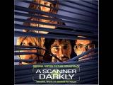 Помутнение      A Scanner Darkly    2006     SOUNDTRACK