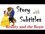 Learn English through story Beauty and the Beast (level 1)