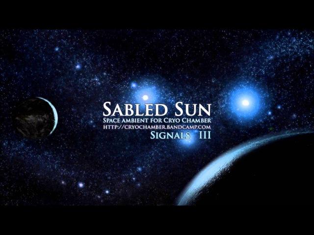 Sabled Sun - Signals III
