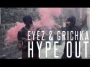 Hype Out | Grichka Tight Eyez | Fusion Thug Concept 2013