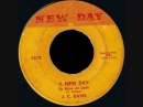 J.C. Davis - A New Day Is here at last