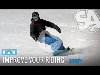 How to Snowboard - Improve your riding (Goofy) - Common mistakes - Intermediate Tip