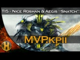 Dota 2 TI5 - MVP.kpii Nice Roshan & Aegis