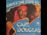 CARL DOUGLAS - Kung Fu Fighting OFFICIAL SONG