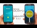 Install Official Euphoria-OS-1.1 Lollipop 5.1.1 ROM for Galaxy S4 i9500