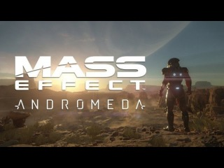 MASS EFFECT ANDROMEDA Trailer with appropriate music.