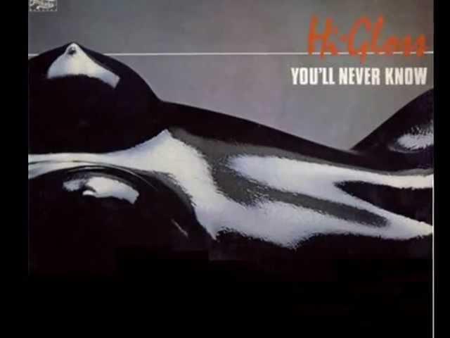HI-GLOSS. You'll never know. 1981. original 12 mix.