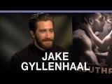 Jake Gyllenhaal on 'Southpaw' and Brokeback 10 years on