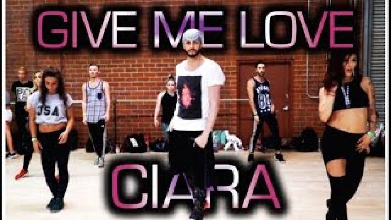 Give Me Love feat Jade, Char, Sean, Larsen Jordyn - Ciara   Brian Friedman Choreography