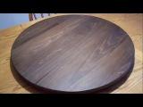 Как сделать круглую крутящуюся столешницу деревянную своими руками Поделки из дерева сделай сам 2015