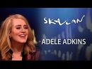 Interview with Adele - The bigger your career gets, the smaller your life gets | SVT/NRK/Skavlan