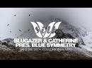 Blugazer Catherine pres. Blue Symmetry - Take Me With You (Original Mix) [Silk Music]
