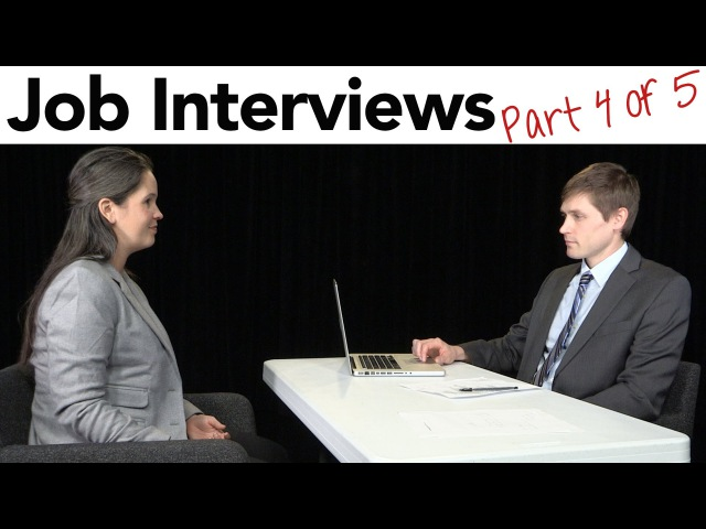 How to Interview for a Job in American English, part 4/5