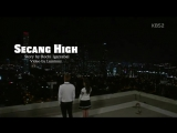 [Fanfic trailer by Luminny] SECANG HIGH