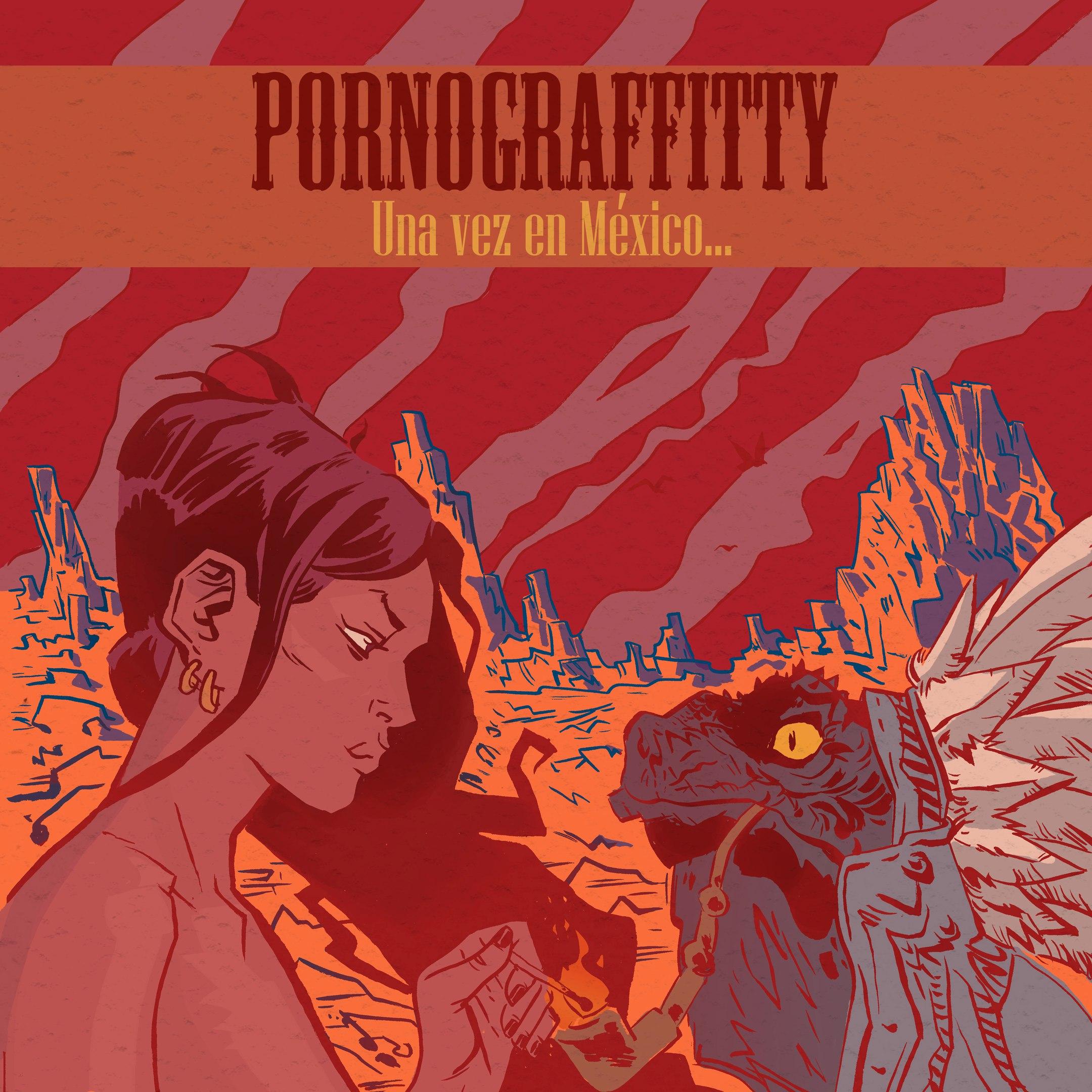Альбом Pornograffitty - Una vez en México...