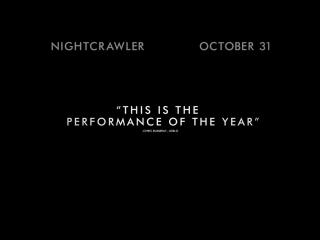Стрингер/Nightcrawler (2013) ТВ-ролик №4
