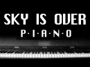 Serj Tankian Sky Is Over PIANO COVER